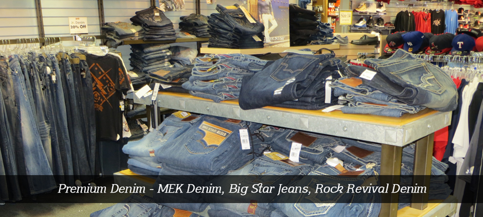 Premium Denim - MEK Denim, Big Star Jeans, Rock Revival Denim